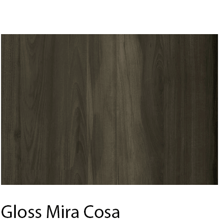 High Gloss Vivid Mira Cosa